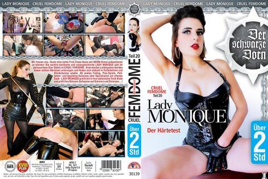 Cruel Femdome 20 - Lady Monique Der Härtetest (2018)