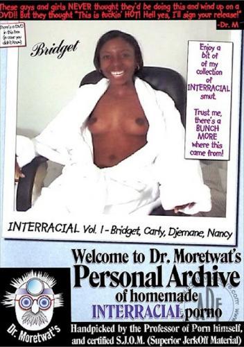 Dr  Moretwat's Homemade Porno Interracial Vol  1 (2007)