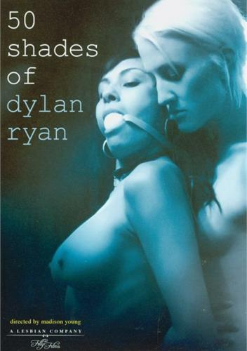 50 Shades Of Dylan Ryan (2012)