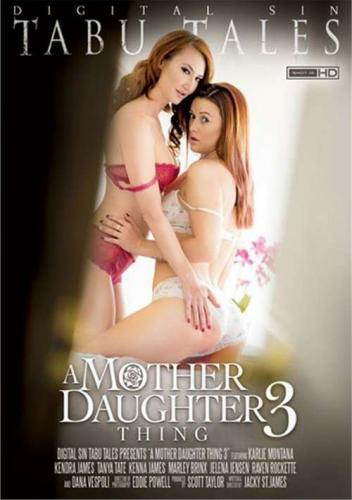 A Mother Daughter Thing 3 (2015)